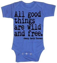 All Good Things are Wild and Free, Baby Boy onesie Blue Bodysuit. $16.00, via Etsy.