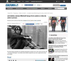 Radio Cultura: http://culturafm.cmais.com.br/diario-da-manha/jornalista-james-mitchell-lanca-livro-sobre-a-vida-de-john-lennon