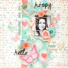 "#papercraft #Scrapbook #layout.  LO ""I am still learning how to love myself"" by Anna Komenda"