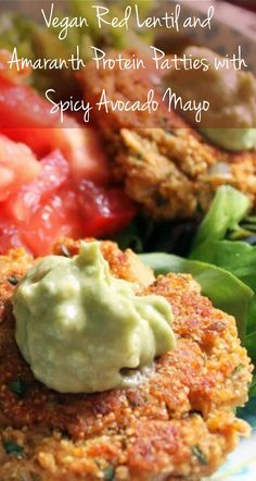 Meatless Monday with Vegan Red Lentil and Amaranth Protein Patties with Spicy Avocado Mayo