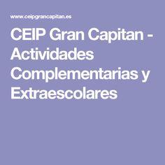 CEIP Gran Capitan - Actividades Complementarias y Extraescolares