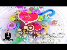 Abraham Hicks 2016 - Your desire is a done deal sustain your relationship with your Inner Being #AbrahamHicks #lawofattraction #quotes.