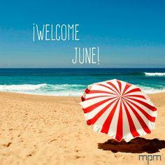 Llegó el mes de las vacaciones ¡disfrútalo! #welcomejune