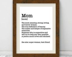 Mom Print, Mom Definition Print, Mom Gifts, Mom Birthday Gift, Mothers Day Gift, Mom Presents, Mother Wall Art, Mothers Day From Daughter
