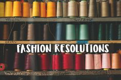 New Years Fashion Resolutions