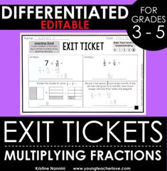 Multiplying Fractions Exit Tickets - Differentiated Math A 5th Grade Classroom, 5th Grade Math, Fourth Grade, Third Grade, Classroom Ideas, Multiplying Fractions, Math Assessment, God Help Me, Exit Tickets