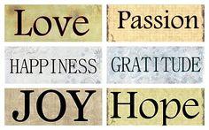 love, passion, happiness, gratitude, joy, hope