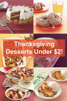 Thanksgiving dessert recipes under $2! For those times when your on a budget.