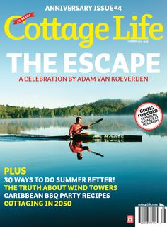 Right To Play Athlete Ambassador Adam van Koeverden graced the cover of Cottage Life magazine before taking on the London 2012 Games!