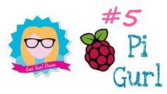 Geek Gurl Diaries Episode 5: Raspberry Pi Beginner Setup Tutorial