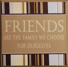 "Adams & Co Friends Are Family Wood Tile by adams & co. $4.99. Says ""Friends are the family we choose for ourselves"". Great gift for your friends. 4"" x 4"" wood tile. Adams & Co, a family business, first set up shop in their two-car garage in 2002 with a dream of showing the world our individual twist and traditional flair to home décor and this original fortitude still runs deep throughout our company spirit."