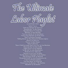 The Ultimate Labor Playlist www.thankyoucoffee.blogspot.com