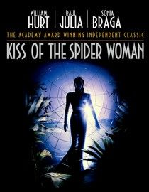 """Kiss Of The Spider Woman"" (dir. Hector Babenco, 1985) --- Jailed for immoral behavior in Brazil, flamboyant homosexual Luis Molina (William Hurt) passes the time by detailing scenes of his favorite romantic movie to fellow inmate Valentin Arregui (Raul Julia), a hard-edged political activist. Slowly, the two forge a bond based on mutual understanding and respect and their relationship evolves. Based on the novel by Manuel Puig."