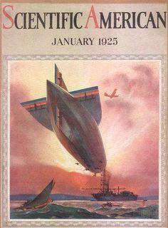 Scientific American Cover Zeppelin 1925 - Mad Men Art: The Vintage Advertisement Art Collection Vintage Magazines, Vintage Ads, Vintage Stuff, The Art Of Flight, Air Festival, Scientific American, Vintage Airplanes, Retro Futurism, Dieselpunk
