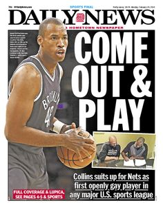 "Daily News on Jason Collins playing for the Nets: ""COME OUT & PLAY"""