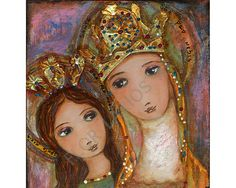 Ora Pro Nobis  Saint Anne and Mary    Giclee print mounted