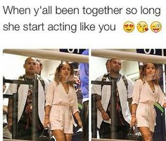 When She Start Acting Like You❤ #Relationships #Love #Goals