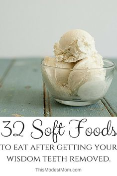 I'm sure eating soft foods after getting your wisdom teeth removed gets old really fast. Here's 32 Soft Food Ideas to eat after you get your wisdom teeth
