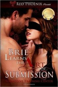 Brie learns the art of submission One of the best books on BDSM. A great sexual venture in the deepest mists of carnal desire. Check out the article for more!