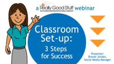 Watch a recording of the Really Good Stuff Webinar: Classroom Set-Up: 3 Steps for Success.  *Please note that the video requires flash, so it's not viewable on an Apple mobile or tablet device or on a Chromebook.