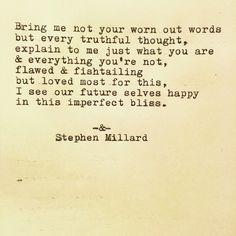 Poem #752▫ © Stephen Millard ▫ original poem hand typewritten by @stephenmillard ▫ #originalpoem #poetry #poem #flawed #fishtailing #imperfection #bliss #stephenmillard #love #poemsofpinterest #pinterestpoetry ▫ Thank you!