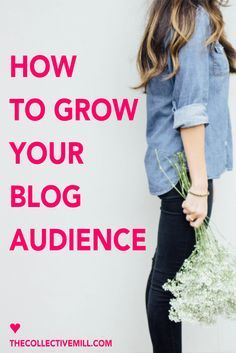10 Easy and Effective Ways to Grow Your Blog and Build a Loyal Following. This post is perfect for you if you're a new blogger, looking for easy and actionable blogging tips, or want to grow your blog traffic. Click through for the full tutorial. TheCollectiveMill...