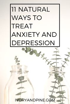 natural ways to treat anxiety and depression   holistic health   naturopathy   mental illness support   self care   mental health   anxiety   depression