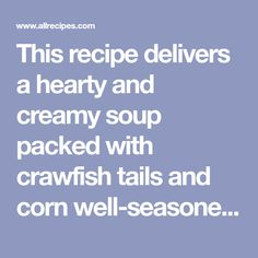 This recipe delivers a hearty and creamy soup packed with crawfish tails and corn well-seasoned with the flavors of Creole cuisine. Crawfish Fettucine Recipe, Crawfish Bisque, Louisiana Crawfish, Bisque Recipe, Creole Seasoning, Well Seasoned, Mushroom Soup, Creamed Mushrooms, Potato Soup