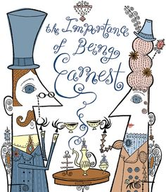 The Importance of Being Earnest. Funny Illustration, Chef D Oeuvre, Oscar Wilde, Photo Book, Book Worms, Backstage, Hand Lettering, Book Art, Theatre