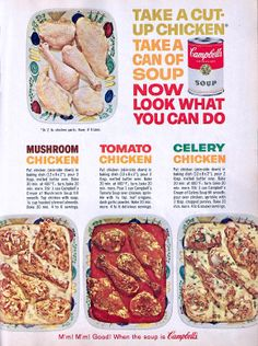 Vintage Food Advertisements of the Mushroom Chicken ~ Tomato Chicken ~ Celery Chicken Retro Recipes, Old Recipes, Vintage Recipes, Cookbook Recipes, Cooking Recipes, Recipies, Vintage Cooking, Vintage Food, Vintage Ads