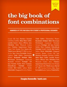 typographybooks:  The Big Book of Font Combinations  With so many amazing typefaces out there it is easy to lose hours exploring and pairing fonts to get the perfect design. The Big Book of Font Combinations changes all that. This amazing resource streamlines your research by putting a working historical record of the most incredibly influential typefaces in graphic design history in your hands. This endlessly inspiring and time saving guide has been compiled by expert font lovers to help…