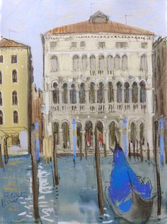 On the Grand Canal Venice. pastel. Felicity House