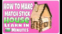 How To Make Match Stick House in 3 Minutes DIY ✔