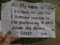 OMG! I've done this... bad me. their car was already wrecked in the back and i wasn't about to take the blame! ha!