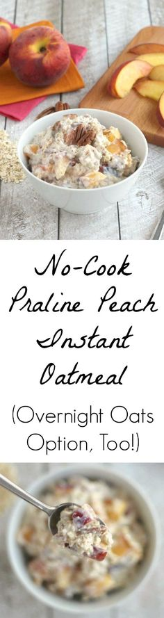 Sweet peaches, crunchy pecans and rich praline flavors! This quick and easy No-Cook Praline Peach Instant Oatmeal recipe can even be made ahead as an overnight oats recipe, too! Make this now while peaches are at their delicious best! ~ from Two Healthy Kitchens at www.TwoHealthyKitchens.com