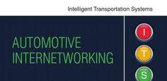 Intelligent Transport Systems : Automotive Internetworking