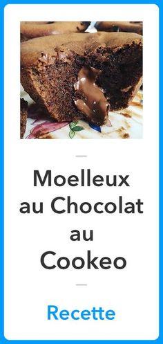 Recette Moelleux au Chocolat au Cookeo, Recette Cookeo