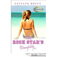 The Rock Star's Daughter       Read 2015