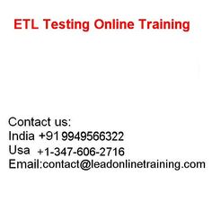 ETL TESTING Online Training is the one of the best online course exhaustive overall which is given by LEAD ONLINE TRAINING.LEAD ONLINE TRAINING are a standout amongst the most trusted ETL TESTING Online Training establishments among the world. Our mentors are gifted coaches and also the constant involvement with the reputation demonstrated in ETL TESTING online training. ETL testing applies to data in the data warehouse or database integration while test project applies to all database data