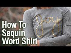 How to Sequin Joy Shirt - YouTube
