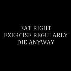 Pretty much my motto