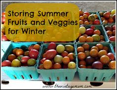 Storing Summer Fruits and Veggies For Winter