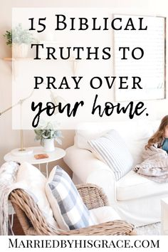 15 Biblical truths to pray over your home. Prayer, Declarations, Scriptures for your home and family. Prayer Scriptures, Faith Prayer, Bible Verses, Marriage Prayer, Bible Notes, Christian Living, Christian Faith, Christian Marriage, Christian Quotes