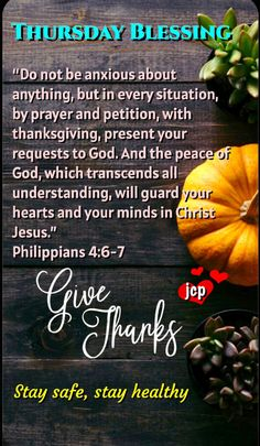 Thursday Greetings, Morning Greetings Quotes, Good Morning Quotes, Biblical Verses, Bible Scriptures, Philippians 4 6 7, Encouraging Thoughts, Proverbs 16, Peace Of God