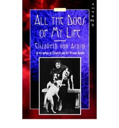 'A captivating (in no way barking) autobiography. Dogs   take the leading role, but it is also about troublesome husbands,   wonderful houses, a surprising life' Observer