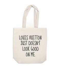 Louis Vuitton just¡ doesnt look good on me www.PiensaenChic.com