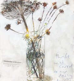 kurt jackson, thrift, wild carrot -- still life painting Kurt Jackson, Botanical Illustration, Botanical Art, Illustration Art, Illustrations, Art Floral, Still Life Flowers, Still Life Art, Painting & Drawing