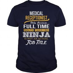 Awesome Tee For Medical Receptionist T-Shirts, Hoodies, Sweatshirts, Tee Shirts (22.99$ ==► Shopping Now!)