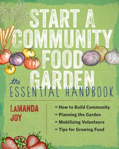 LaManda Joy, the founder of Chicagos Peterson Garden Project and a board member of the American Community Gardening Association, has worked in the community gardening trenches for years and brings her