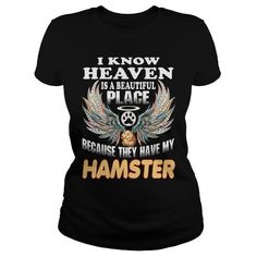 #tshirtsport.com #besttshirt #HAMSTER I Know Heaven With My HAMSTER  HAMSTER I Know Heaven With My HAMSTER  T-shirt & hoodies See more tshirt here: http://tshirtsport.com/